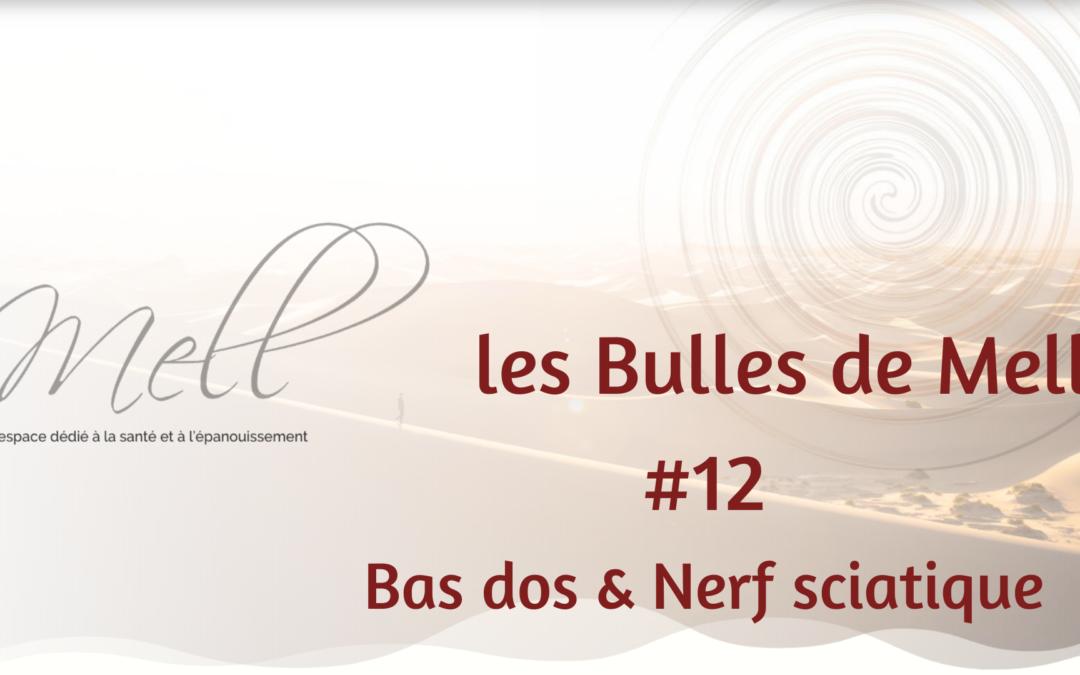 Les Bulles de Mell #12 – Bas dos & Nerf sciatique
